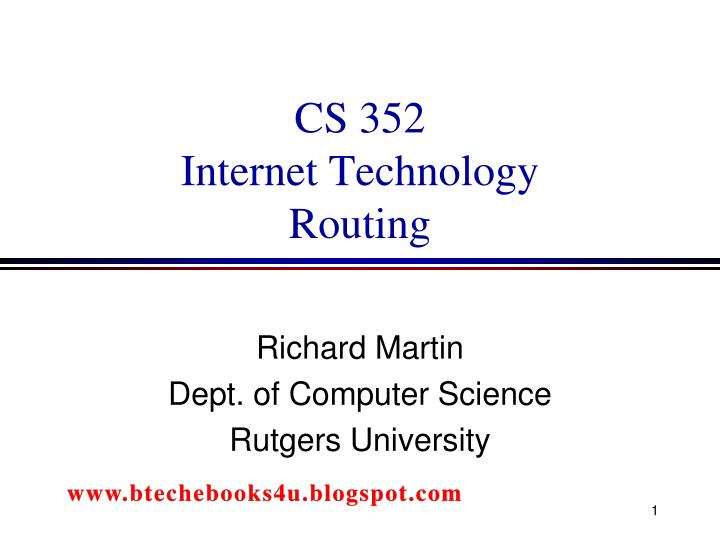 cs 352 internet technology routing n.