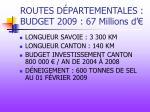 routes d partementales budget 2009 67 millions d