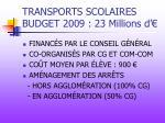 transports scolaires budget 2009 23 millions d