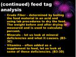 continued feed tag analysis