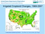 irrigated cropland changes 1969 2007