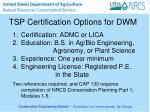 tsp certification options for dwm