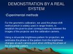 demonstration by a real system1