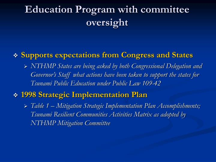 Education program with committee oversight1