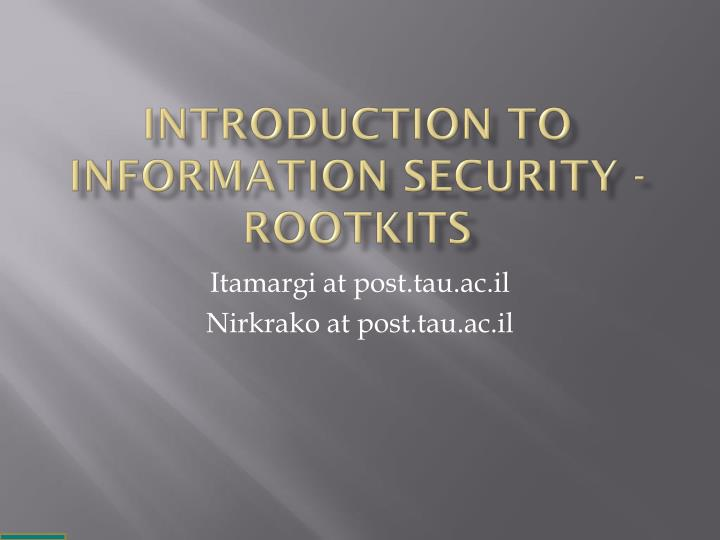 introduction to information security rootkits n.