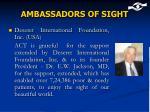 ambassadors of sight