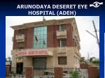 arunodaya deseret eye hospital adeh