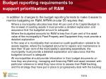 budget reporting requirements to support prioritisation of r m
