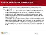r m on inep funded infrastructure