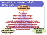 measuring the damage delta or damage gap