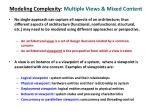 modeling complexity multiple views mixed content