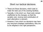 short run tactical decisions