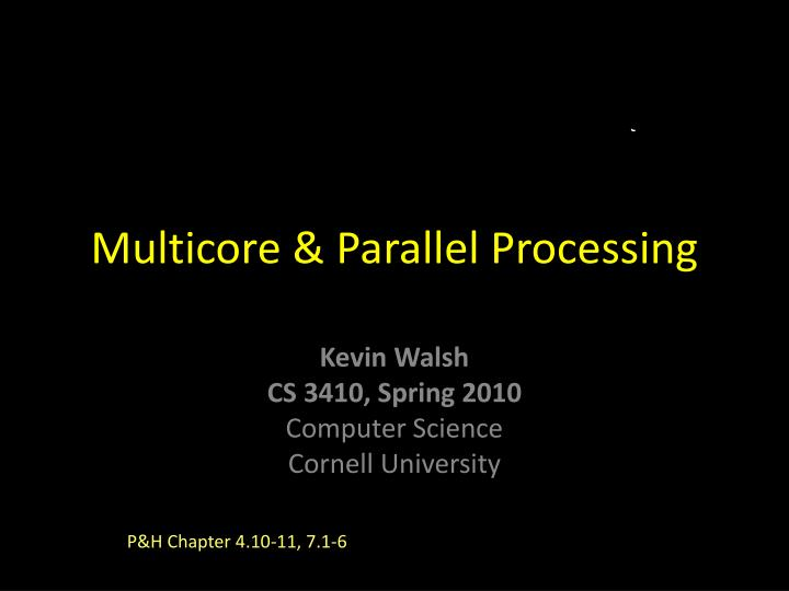 multicore parallel processing n.