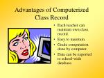 advantages of computerized class record