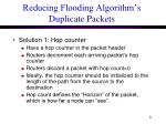 reducing flooding algorithm s duplicate packets