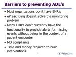 barriers to preventing ade s