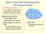 end to end path determination routing principles