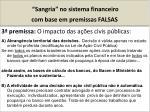 sangria no sistema financeiro com base em premissas falsas1