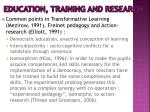 education training and research