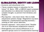 globalization identity and learning
