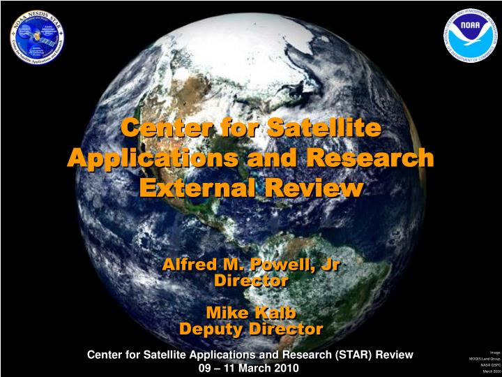 center for satellite applications and research external review n.
