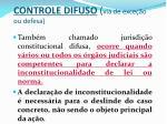 controle difuso via de exce o ou defesa