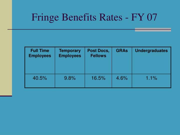 Fringe Benefits Rates - FY 07