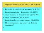 algunos beneficios de una scm exitosa