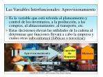 las variables interfuncionales aprovisionamiento