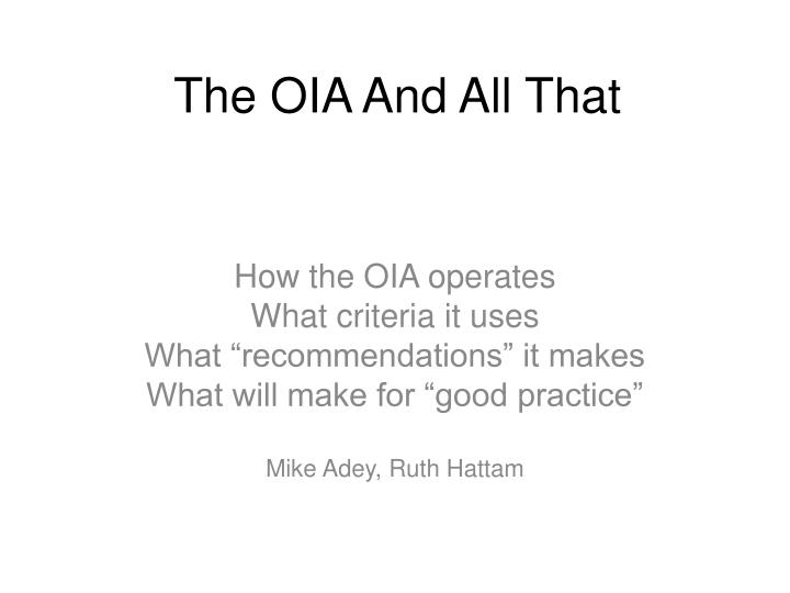 the oia and all that n.