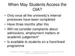 when may students access the oia