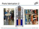 parts fabrication 2
