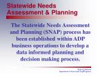 statewide needs assessment planning