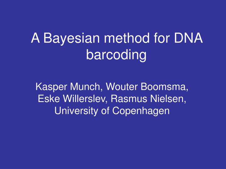 a bayesian method for dna barcoding n.