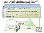 how to create a two way trust between a windows nt server 4 0 domain and an active directory domain