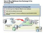 how to move mailboxes from exchange 5 5 to exchange 2003