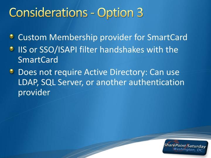 Considerations - Option 3