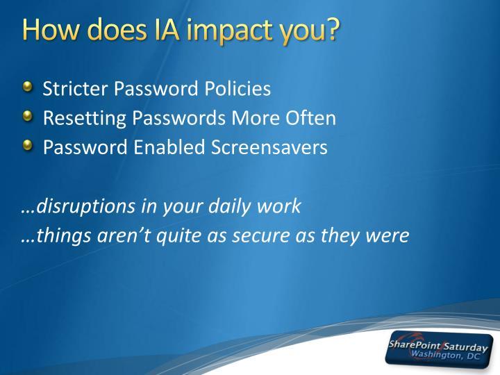 How does IA impact you?