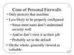 cons of personal firewalls