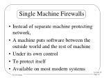 single machine firewalls