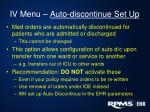 iv menu auto discontinue set up