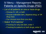 iv menu management reports patients on specific drugs psd