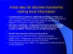 initial idea for discrete transforms coding local information