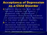 acceptance of depression as a child disorder