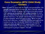 case examples nyu child study center