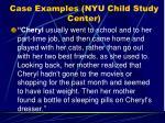case examples nyu child study center1