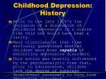 childhood depression history