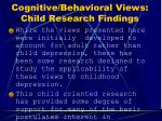cognitive behavioral views child research findings