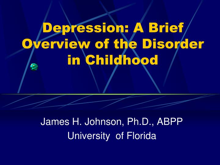 depression a brief overview of the disorder in childhood n.