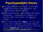 psychoanalytic views
